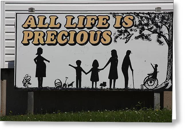All Life Is Precious Greeting Card