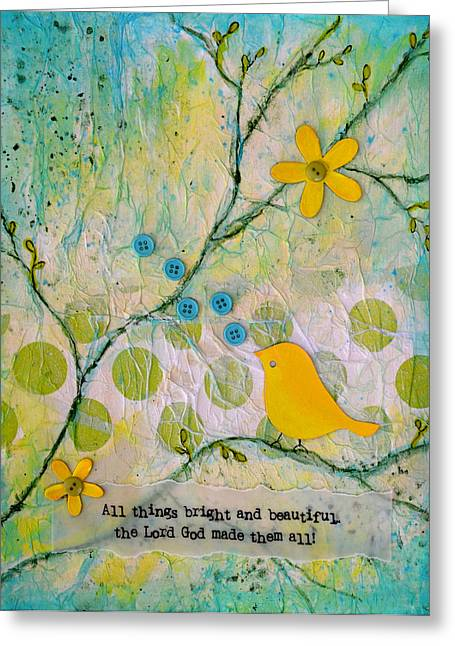 All Things Bright And Beautiful Greeting Card by Carla Parris