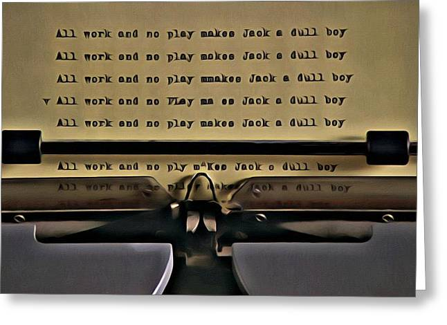 Greeting Card featuring the painting All Work And No Play Makes Jack A Dull Boy by Florian Rodarte