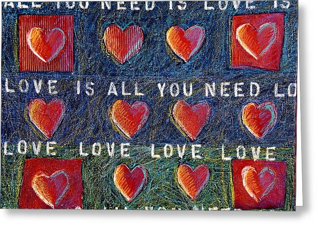 All You Need Is Love 2 Greeting Card