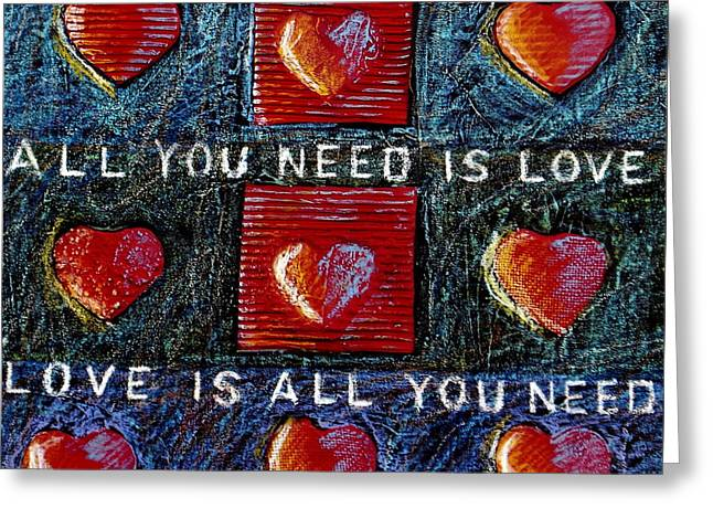 All You Need Is Love 3 Greeting Card