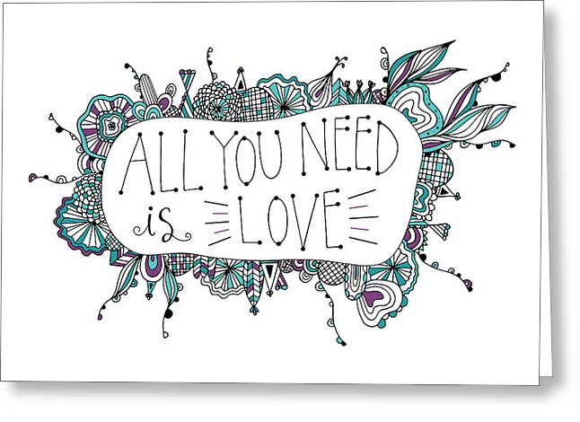 All You Need Is Love Greeting Card by Susan Claire