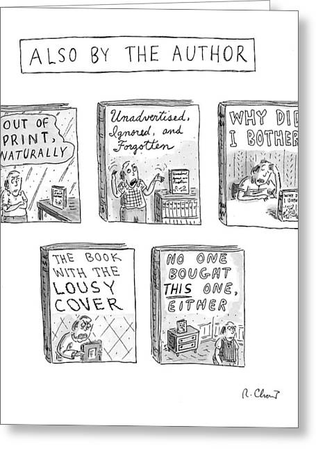 'also By The Author' Greeting Card by Roz Chast