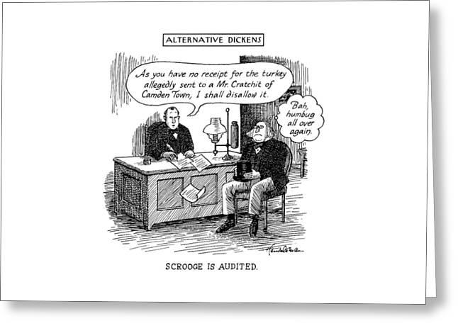 Alternative Dickens Scrooge Is Audited. Auditor: Greeting Card