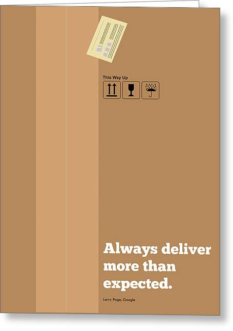 Always Deliver More  Than Expected Inspirational Quotes Poster Greeting Card by Lab No 4 - The Quotography Department