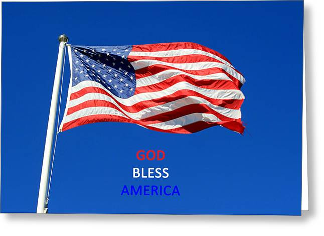 Greeting Card featuring the photograph American Flag - God Bless America by Barbara West
