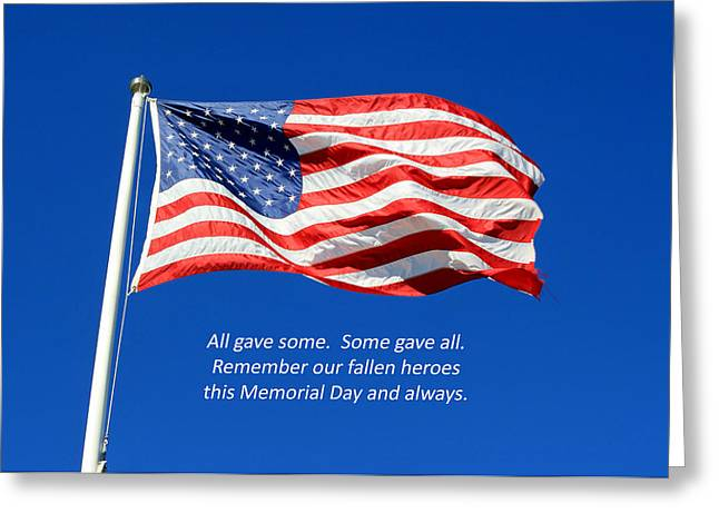 Greeting Card featuring the photograph American Flag - Remember Our Fallen Heroes by Barbara West