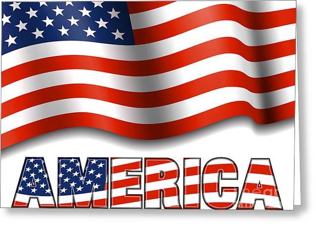 American Flag With America Greeting Card by Fenton Wylam