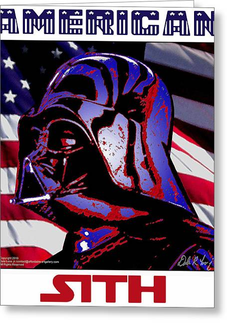 American Sith Greeting Card by Dale Loos Jr