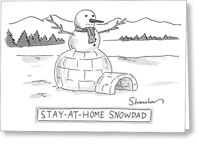 An Arctic Igloo With A Snowman Top Greeting Card