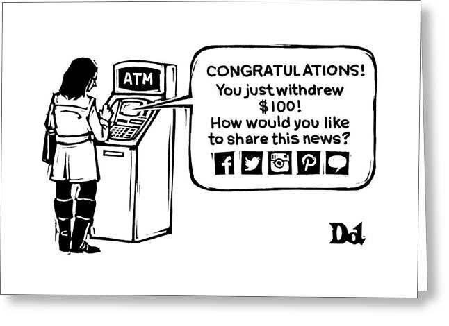 An Atm Machine Prompts A Woman To Share Her Cash Greeting Card