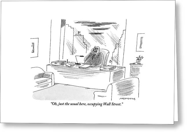 An Executive Sitting In His Office Speaks Greeting Card by Mick Stevens