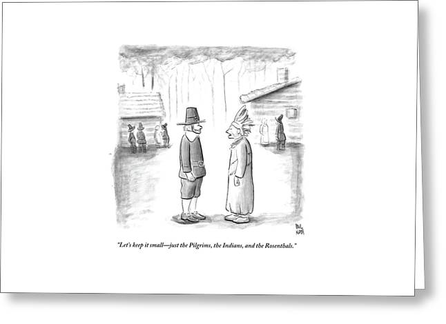 An Indian Chief Speaks To A Pilgrim Greeting Card by Paul Noth