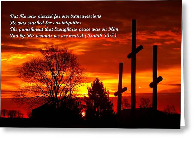 ...and By His Wounds We Are Healed - Isaiah 53.5 Greeting Card