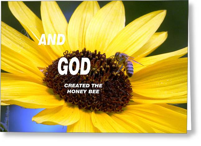 And God Created The Honey Bee Greeting Card