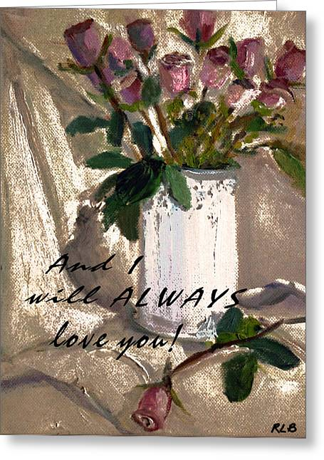 And I Greeting Card by Rita Brown
