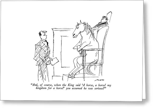 And, Of Course, When The King Said 'a Horse Greeting Card
