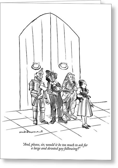 And, Please, Sir, Would It Be Too Much To Ask Greeting Card by Nick Downes