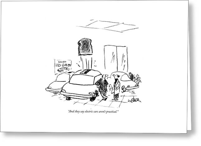 And They Say Electric Cars Aren't Practical Greeting Card by Robert Weber