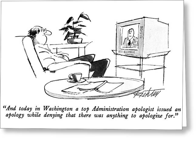 And Today In Washington A Top Administration Greeting Card by Mischa Richte