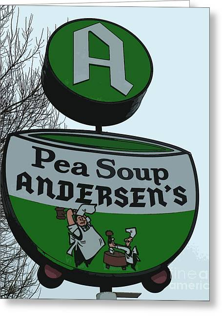 Andersens Pea Soup Sign Art Greeting Card by Marvin Blaine