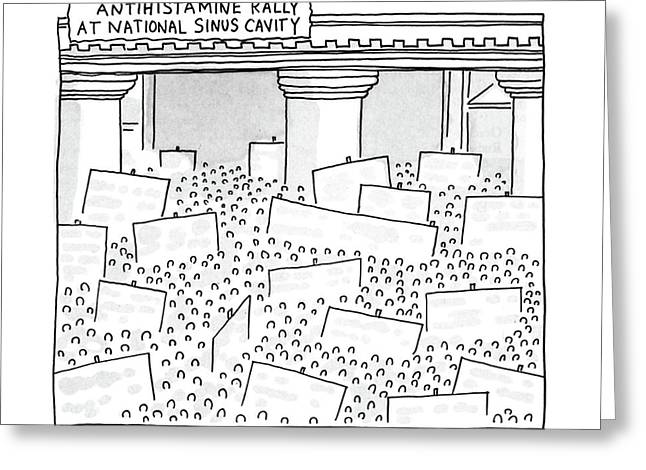 Antihistamine Rally At National Sinus Cavity Greeting Card by Michael Crawford