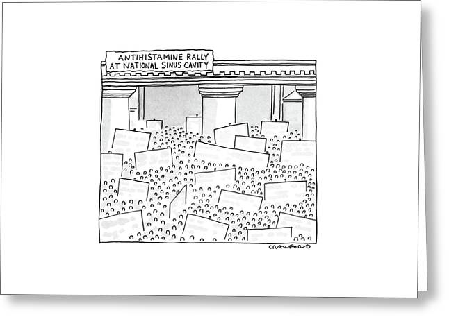 Antihistamine Rally At National Sinus Cavity Greeting Card by Michael Crawford