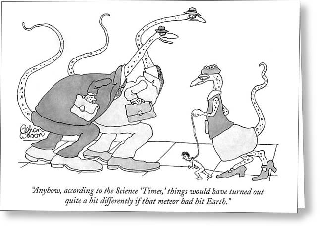 Anyhow, According To The Science 'times,' Things Greeting Card by Gahan Wilson