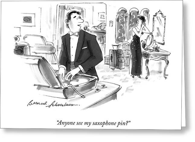 Anyone See My Saxophone Pin? Greeting Card
