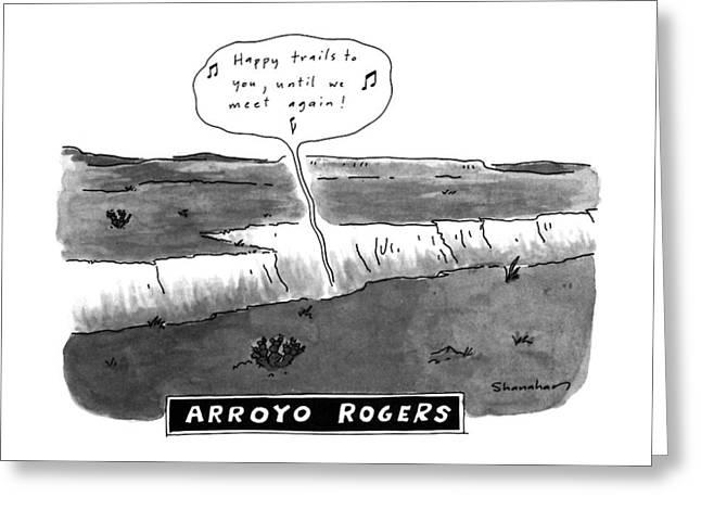 Arroyo Rogers Greeting Card