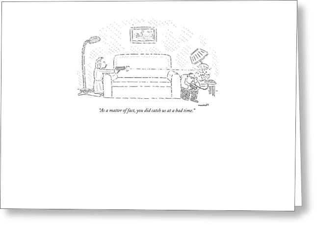 As A Matter Of Fact Greeting Card