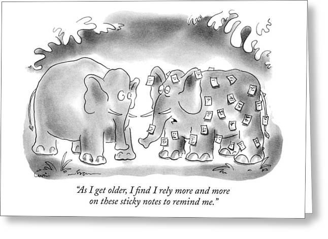 As I Get Older Greeting Card by Arnie Levin
