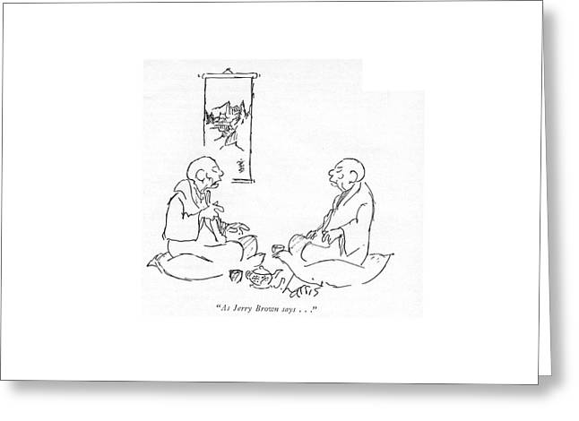 As Jerry Brown Says Greeting Card