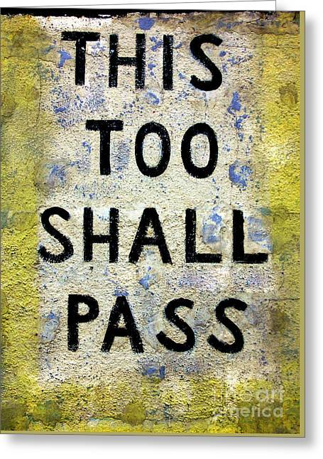 Asbury This Too Shall Pass Greeting Card by John Rizzuto
