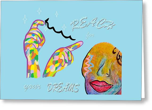 American Sign Language Reach For Your Dreams Greeting Card by Eloise Schneider