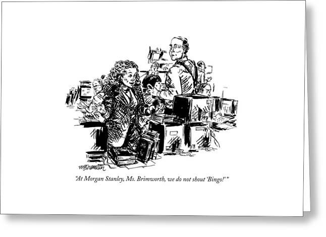 At Morgan Stanley Greeting Card by William Hamilton