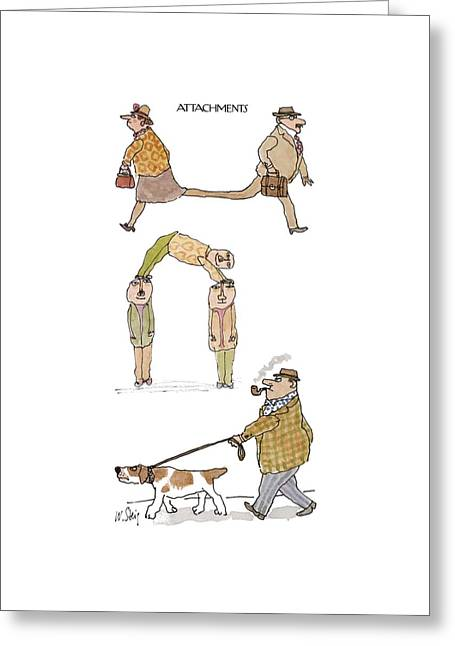 Attachments Greeting Card by William Steig