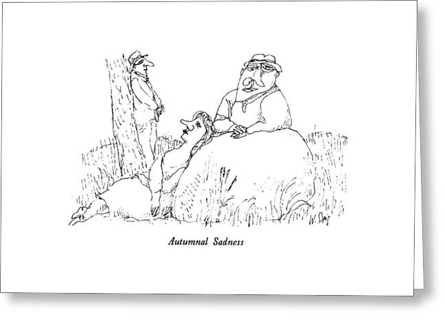 Autumnal Sadness Greeting Card by William Steig