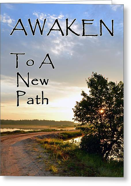 Awaken To A New Path Greeting Card