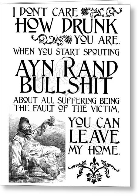 Ayn Rand Bullshit Greeting Card by Kate Morrigan