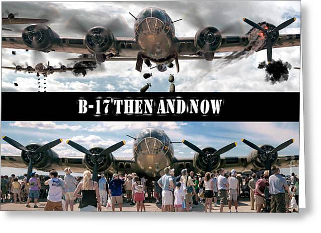 B-17 Then And Now Greeting Card