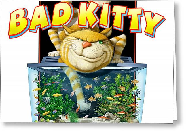 Bad Kitty Greeting Card by Scott Ross