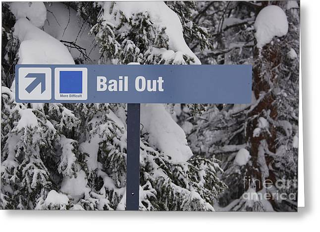Bail Out Greeting Card