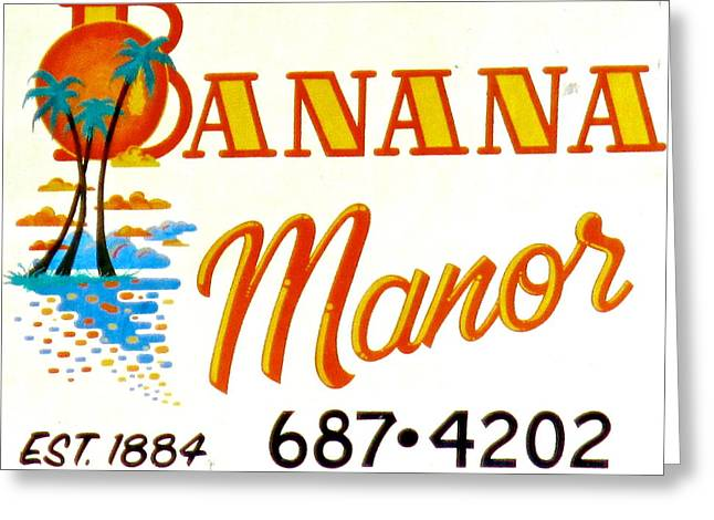 Banana Manor Greeting Card by Jeff Gater