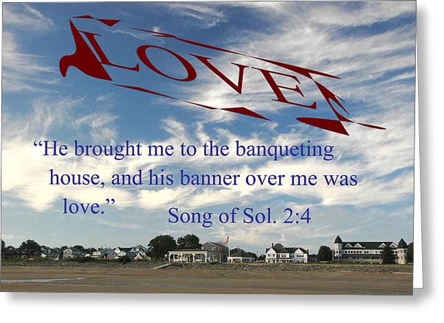 Greeting Card featuring the photograph Banner Of Love by Paul Miller