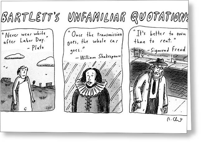 Bartlett's Unfamiliar Quotations Greeting Card by Roz Chast