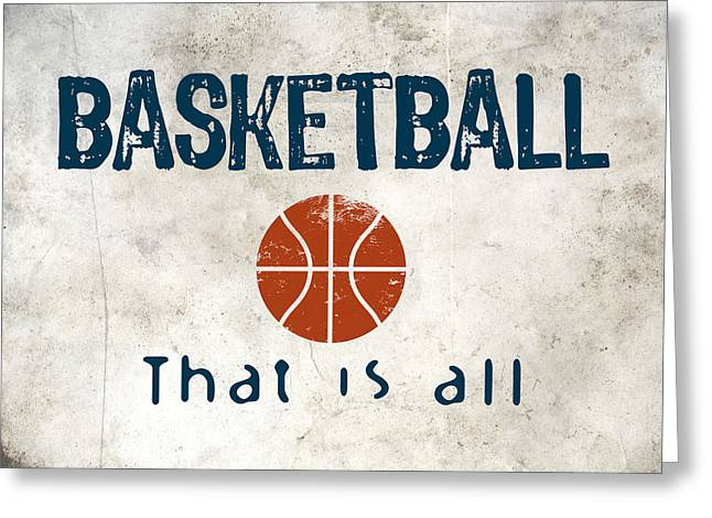 Basketball That Is All Greeting Card