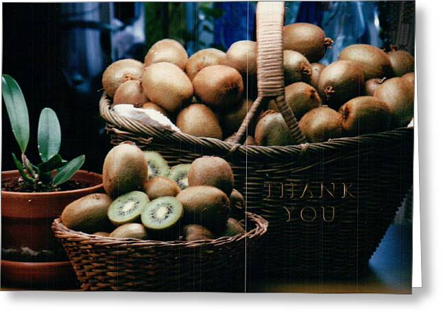 Baskets Of Kiwi And A Reminder To Utter The Words Thank You. Greeting Card