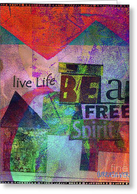 Be A Free Spirit Greeting Card by Currie Silver