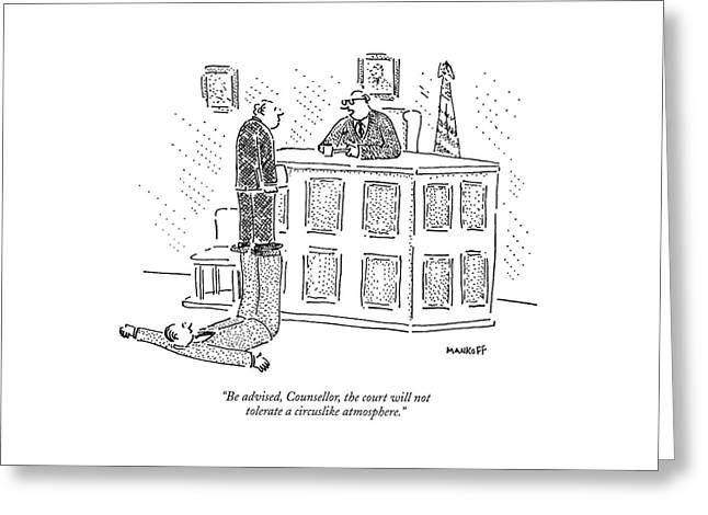 Be Advised, Counsellor, The Court Greeting Card